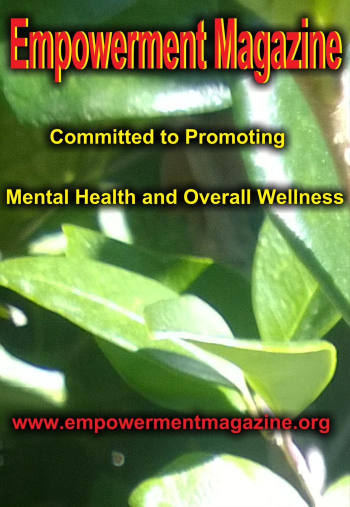 Empowerment Magazine promoting overall wellness & mental health