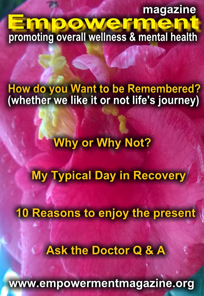 How do you Want to be Remembered - Whether we like it or not life's journey